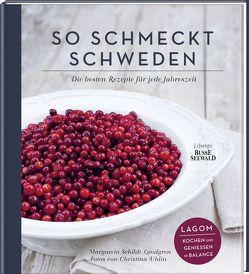 So schmeckt Schweden von Schildt-Landgren,  Margareta, Uhlin,  Christina
