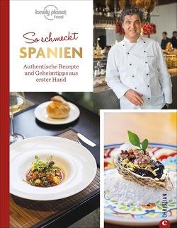 So schmeckt Spanien von Lonely Planet, , Werner,  Sabine A