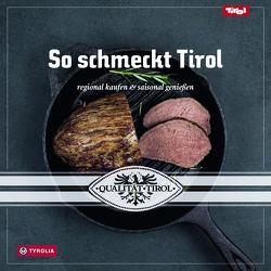 So schmeckt Tirol von Agrarmarketing Tirol
