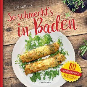 So schmeckt's in Baden von Stechl,  Hans-Albert