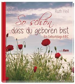So schön, dass du geboren bist von Heil,  Ruth