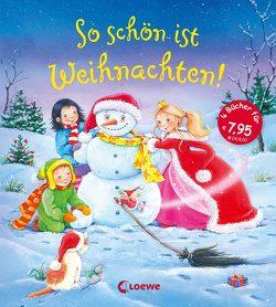 So schön ist Weihnachten! von Grimm,  Sandra, Krämer,  Marina, Moser,  Annette
