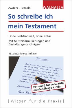 So schreibe ich mein Testament von Petzold,  Sascha, Zwißler,  Finn
