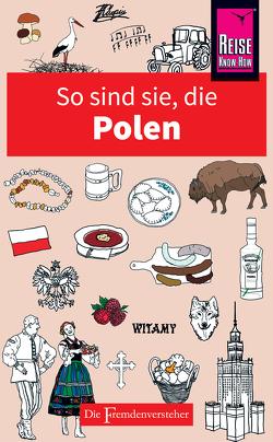 So sind sie, die Polen von Lipniacka,  Ewa