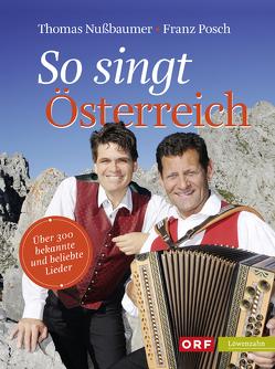 So singt Österreich von Nußbaumer,  Thomas, Posch,  Franz