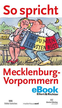 So spricht Mecklenburg-Vorpommern von Schweriner Volkszeitung,  Schweriner, Seidel,  Jürgen