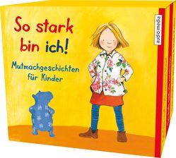 So stark bin ich! von Apenrade,  Susa, Bröger,  Achim, Duda,  Solveig, Fischer,  Florian, Fröhlich,  Katrin