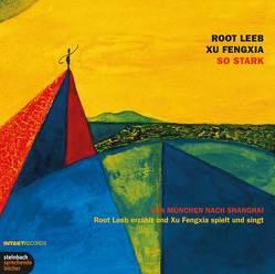 So stark von Fengxia,  Xu, Leeb,  Root