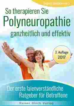 So therapieren Sie Polyneuropathie – ganzheitlich und effektiv von Bloch,  Rainer, Nesterenko,  Sigrid