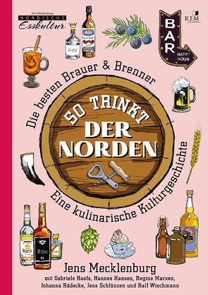 So trinkt der Norden von Mecklenburg,  Jens