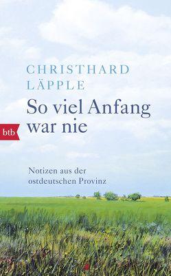 So viel Anfang war nie von Läpple,  Christhard