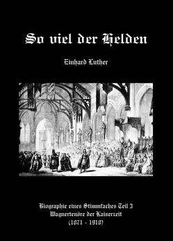 So viel der Helden von Luther,  Einhard