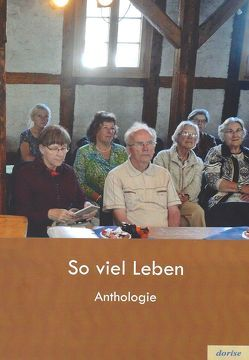 So viel Leben von Iser,  Dorothea, Winkler,  Rolf