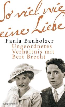 So viel wie eine Liebe von Banholzer,  Paula