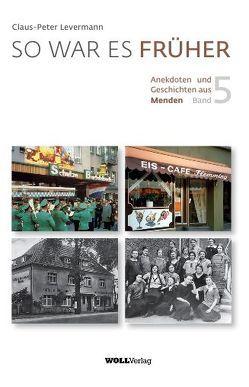 So war es früher – Band 5 von Levermann,  Claus-Peter