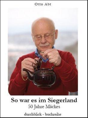 So war es im Siegerland von Abt,  Otto