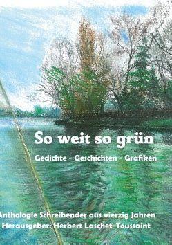 So weit so grün von Laschet-Toussaint,  Herbert