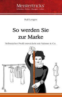 So werden Sie zur Marke von Georg,  Ferdinand, Lengen,  Ralf