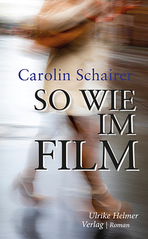 So wie im Film von Schairer,  Carolin