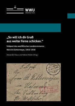 """""""So will ich dir Gruß aus weiter Ferne schicken."""" von Köster,  Fabian, Kraus,  Alexander"""