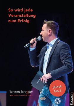 So wird jede Veranstaltung zum Erfolg von Schröder,  Torsten