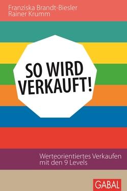 So wird verkauft! von Brandt-Biesler,  Franziska, Krumm,  Rainer