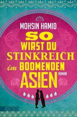 So wirst du stinkreich im boomenden Asien von Hamid,  Mohsin, Schönfeld,  Eike