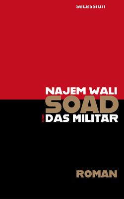 Soad und das Militär von Battermann,  Christine, Wali,  Najem