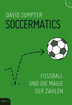 Soccermatics von Becker,  Ulrike, Lobenstein,  Johanna Freifrau Hofer von, Prummer-Lehmair,  Christa, Sumpter,  David