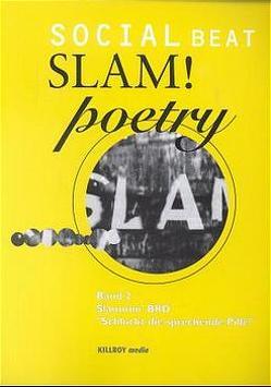 Social Beat Slam!poetry von Schönauer,  Michael
