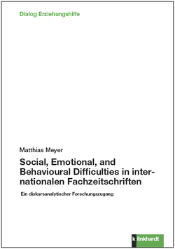 Social, Emotional, and Behavioural Difficulties in internationalen Fachzeitschriften von Meyer,  Matthias