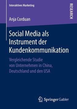 Social Media als Instrument der Kundenkommunikation von Corduan,  Anja