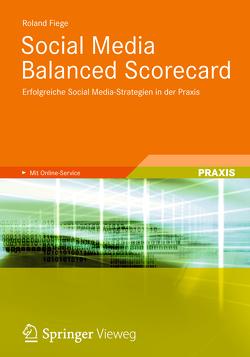 Social Media Balanced Scorecard von Fiege,  Roland