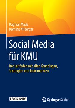 Social Media für KMU von Mack,  Dagmar, Vilberger,  Dominic