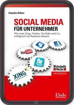 Social Media für Unternehmer von Hilker,  Claudia