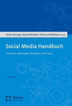 Social Media Handbuch von Michelis,  Daniel, Schildhauer,  Thomas, Stumpp,  Stefan