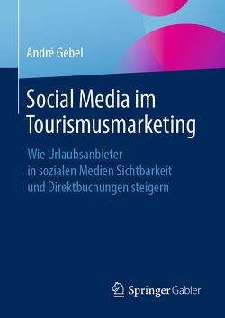 Social Media im Tourismusmarketing von Gebel,  André
