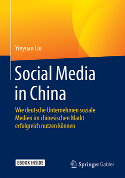 Social Media in China von Liu,  Yinyuan