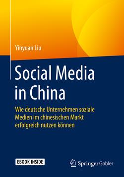 Social Media in China von Liu,  Yinyuan