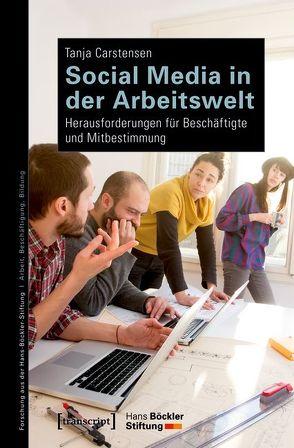 Social Media in der Arbeitswelt von Carstensen,  Tanja