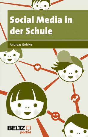 Social Media in der Schule von Gohlke,  Andreas