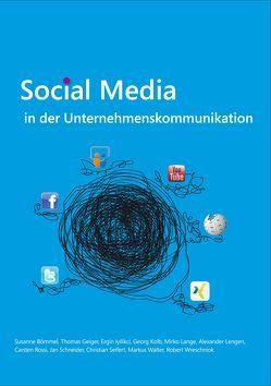 Social Media in der Unternehmenskommunikation von Dörfel,  Lars, Schulz,  Theresa