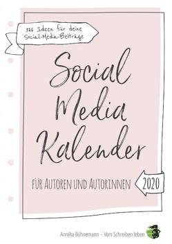 Social Media Kalender für Autoren und Autorinnen (Hardcover-Edition) von Bühnemann,  Annika