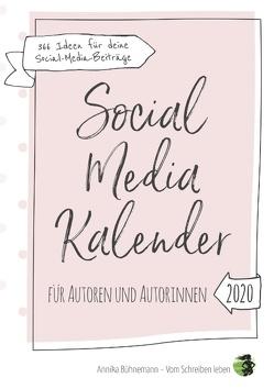 Social Media Kalender für Autoren und Autorinnen von Bühnemann,  Annika
