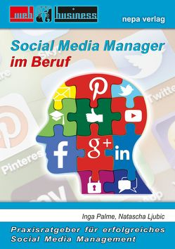 Social Media Manager im Beruf von Ljubic,  Natascha, Palme,  Inga