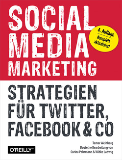 Social Media Marketing von Ladwig,  Wibke, Pahrmann,  Corina, Weinberg,  Tamar