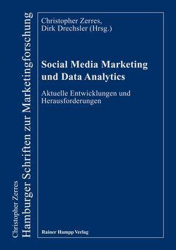 Social Media Marketing und Data Analytics von Drechsler,  Dirk, Zerres,  Christopher