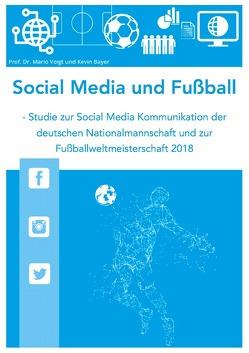 Social Media und Fußball von Bayer,  Kevin, Voigt,  Mario