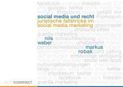 Social Media und Recht von Robak,  Markus, Weber,  Nils