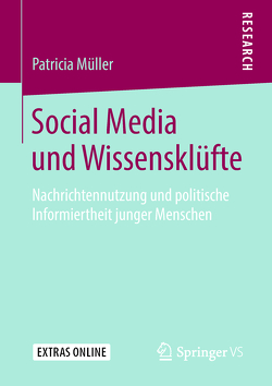 Social Media und Wissensklüfte von Müller,  Patricia